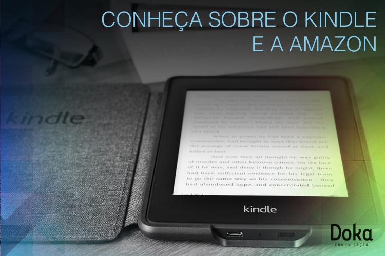 Conheça sobre o Kindle e a Amazon