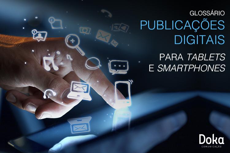 Glossário Publicações Digitais para tablets e smartphones - Doka Comunicação