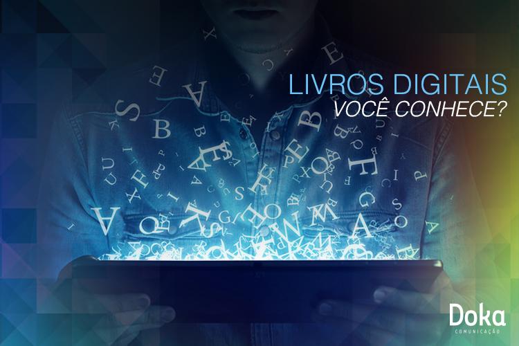 Livros Digitais Voce Conhece - Doka Comunicacao