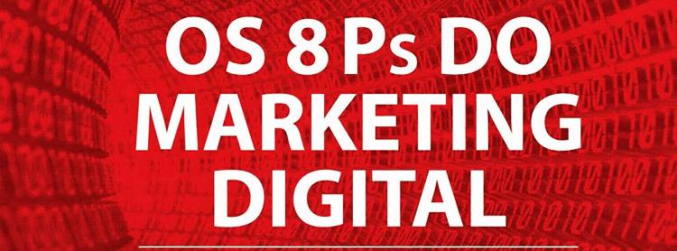 Os 8 Ps do marketing digital 1 - Doka Comunicação