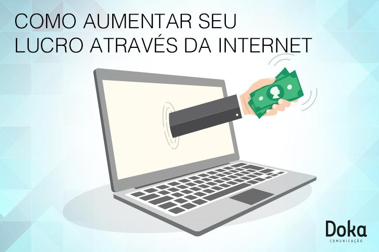 como_aumentar_seu_lucro_internet_doka_comunicacao